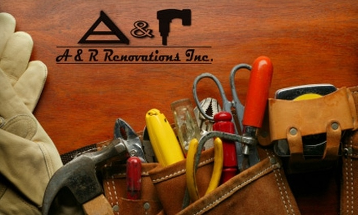 A & R Renovations - Downtown Toronto: $65 for Two Hours of Handyman Work from A & R Renovations ($160 Value)