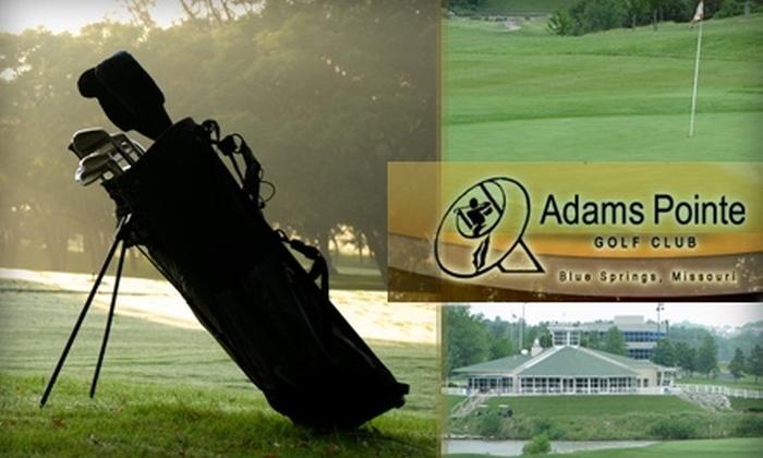 Adams Pointe Golf Club - Blue Springs: $50 Worth of Golf at Adams Pointe Golf Club