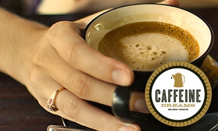 Caffeine Dreams - Medical Center: $8 for $16 Worth of Coffee, Tea, and Café Cuisine at Caffeine Dreams
