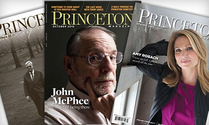 "Princeton Magazine - Princeton: One-Year or Two-Year Subscription to ""Princeton Magazine"""