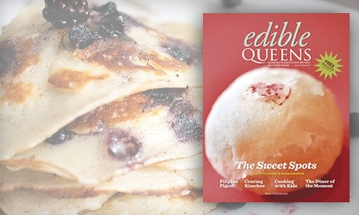 """Edible Queens"" - Auburndale: $14 for an Annual Subscription to ""Edible Queens"" Magazine ($28 Value)"