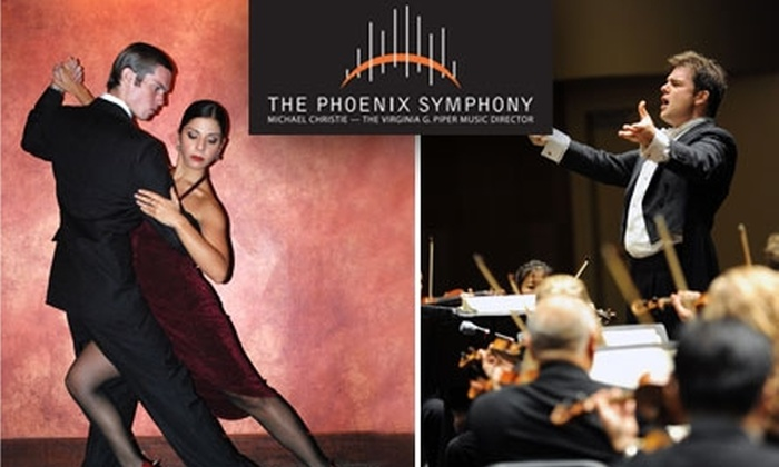 """The Phoenix Symphony - Downtown Mesa: $25 for a Ticket to Phoenix Symphony's """"Argentine Tango!"""" at Mesa Arts Center ($43 Value)"""