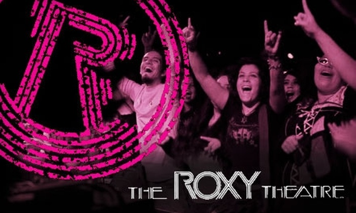 The Roxy Theatre - West Hollywood: $10 for Two Tickets to a Show at The Roxy Theatre