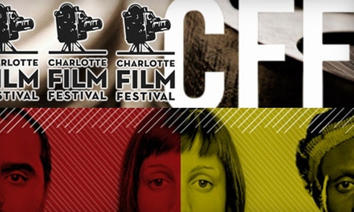 Charlotte Film Festival - Multiple Locations: $30 for a Five-Day Movie Pass to the Charlotte Film Festival