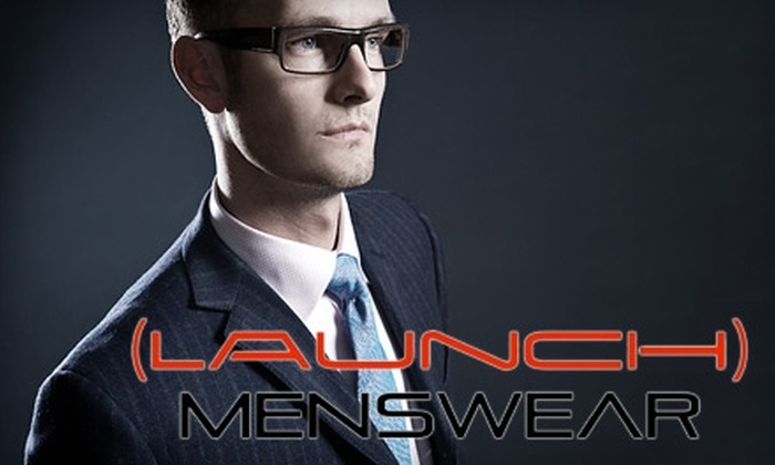 Launch Menswear - Highway 11: $49 for $100 Worth of Men's Clothing at Launch Menswear