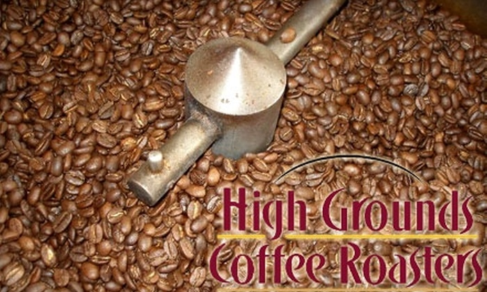 High Grounds Coffee Roasters - Canton: $10 for $22 Worth of Coffee and More at High Grounds Coffee Roasters