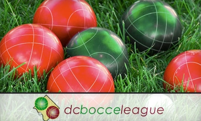 DC Bocce League - Multiple Locations: $25 Registration for DC Bocce League ($50 Value). Choose Between Two Options.