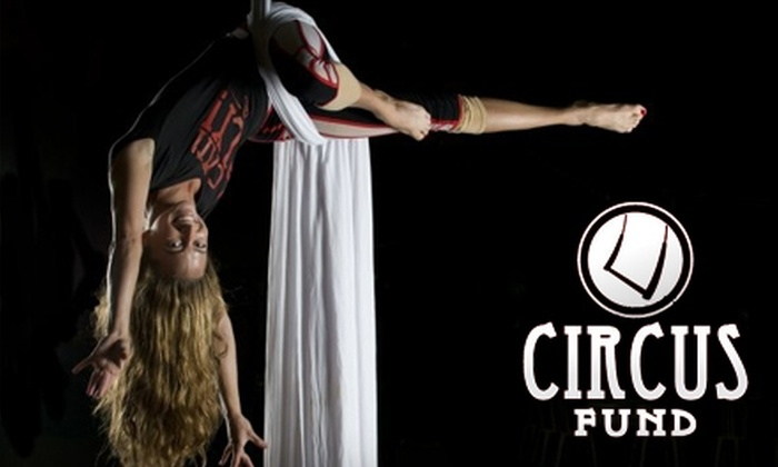 Circus Fund - Del Mar: $45 for a Two-Hour Circus Circuit Class with Circus Fund ($100 Value)