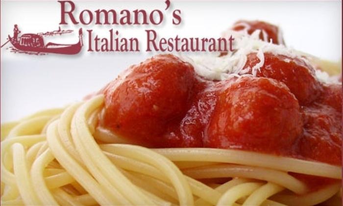 Romano's Italian Restaurant - Multiple Locations: $12 for $25 Worth of Fare at Romano's Italian Restaurant