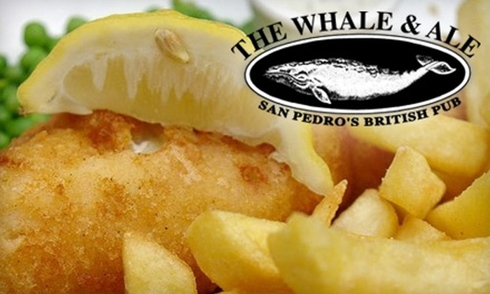 The Whale & Ale - Central San Pedro: $20 for $40 Worth of English Pub Dinner Fare (or $10 for $20 Worth of Lunch Fare) at The Whale & Ale in San Pedro