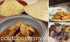 Couscous Festival - East Central: $10 for a One-Session Ticket or $20 for an All-Day Pass to the Couscous Festival. Choose from Six Options.