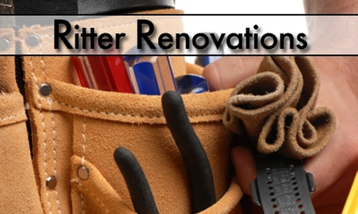 Ritter Renovations - Austin: $45 for $100 Worth of Handyman Services from Ritter Renovations
