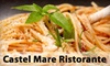 Castel' Mare Ristorante - Clearview: $10 for $30 Worth of Italian Cuisine at Castel' Mare Ristorante in Whitestone