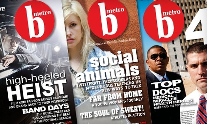 """B-Metro"" Magazine - Birmingham: $5 for a One-Year Subscription to ""B-Metro"" Magazine ($12 Value)"