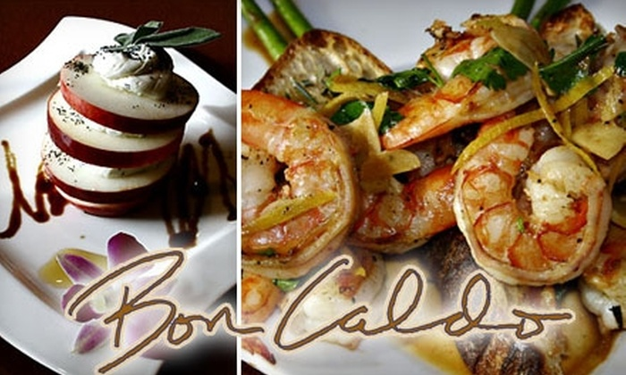 BonCaldo Ristorante - Norwood: $20 for $40 Worth of Italian Cuisine at BonCaldo in Norwood
