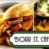 53% Off Fare at Dorr St. Cafe