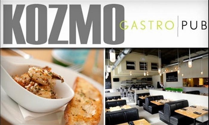 Kozmo Gastro Pub - Atlanta: $15 for $30 Worth of Upscale Pub Fare & Drinks at Kozmo Gastro Pub
