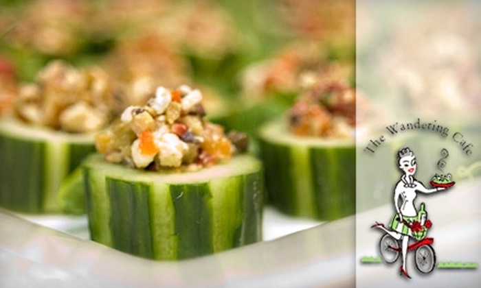 The Wandering Café - Roosevelt: $69 for a Catered Hors d'oeuvre Platter with Your Choice of Three Menu Selections from The Wandering Café