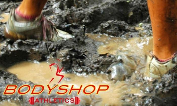 Bodyshop Athletics - Lexington: $10 for One Month of Mud-Run Training Sessions with Bodyshop Athletics in Lexington ($20 Value)