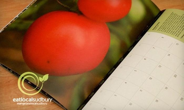 Eat Local Sudbury - Sudbury: $5 for Meet Your Farmer Calendar from Eat Local Sudbury (Up to $10 Value)