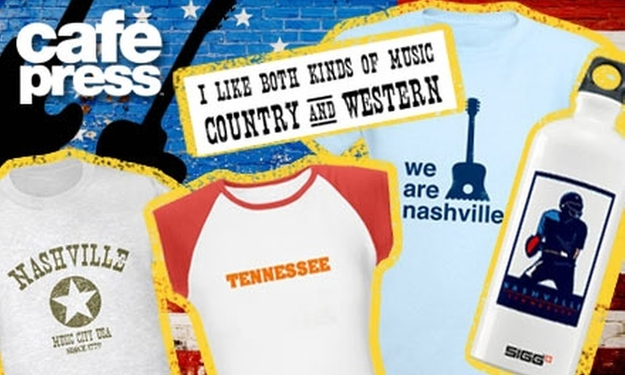 CafePress - Nashville: $25 for $50 Worth of Customized T-Shirts and Gifts from CafePress