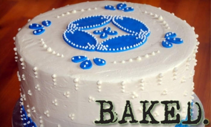 BAKED. - Fairmount Park: Custom Cakes at Baked. Choose Between Two Options.