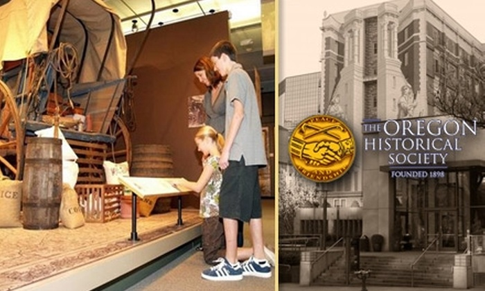 Oregon History Museum / Oregon Historical Society - Downtown: $9 for Two Tickets to the Oregon History Museum