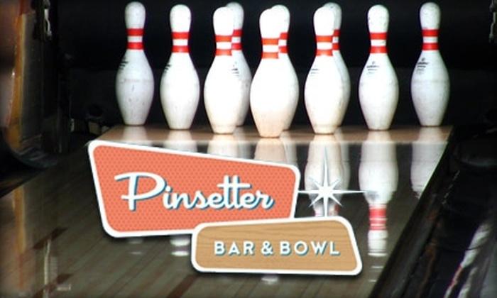 Pinsetter Bar & Bowl  - Pennsauken: $75 for a 10-Person Bowling Party at Pinsetter Bar & Bowl