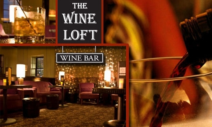 The Wine Loft - Downtown Nashville: $30 for $60 Worth of Gourmet Cuisine and Drinks at The Wine Loft