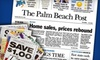 """The Palm Beach Post: $34 for 26 Weeks of the Wednesday, Friday, and Sunday Editions of the """"The Palm Beach Post"""" ($76.07 Value)"""