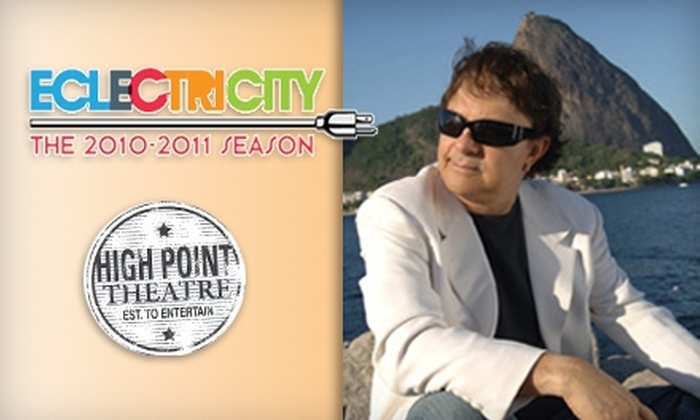 High Point Theatre - Downtown High Point: $12 Ticket to Eumir Deodato at High Point Theatre on January 29