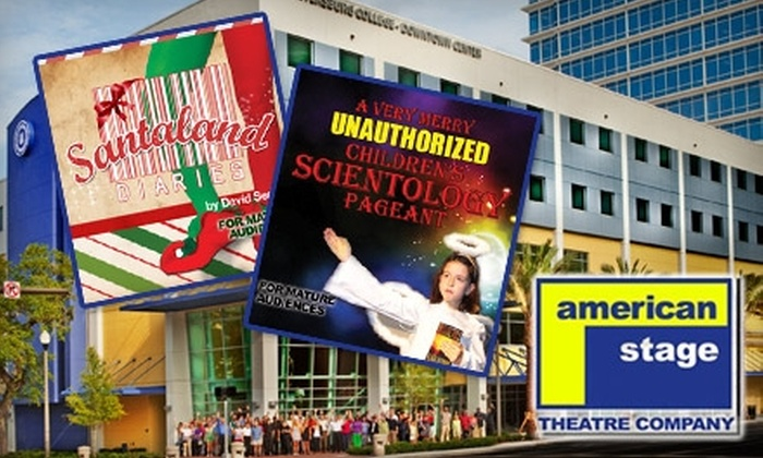 """American Stage Theatre Company - Downtown St. Petersburg: $25 for Two Tickets to """"The SantaLand Diaries"""" or """"A Very Merry Unauthorized Children's Scientology Pageant"""" at American Stage Theatre Company ($50 Value)"""