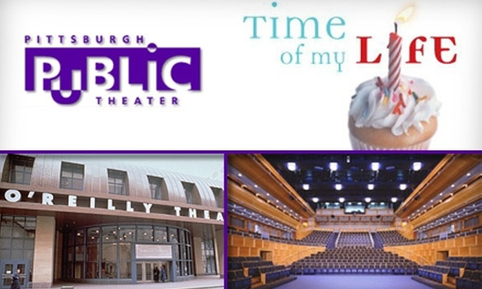 "Pittsburgh Public Theater - Downtown: $25 Ticket to ""Time of My Life"" at Pittsburgh Public Theater (Up to $50 Value). Buy Here for 4/15/10 at 8 p.m. See Below for Additional Dates."