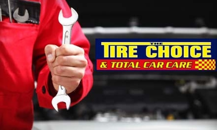 The Tire Choice & Total Car Care - Multiple Locations: $9 for Oil Change, Tire Rotation, and Inspection (Up to $19.99 Value) or $30 for $60 Worth of Services at The Tire Choice & Total Car Care