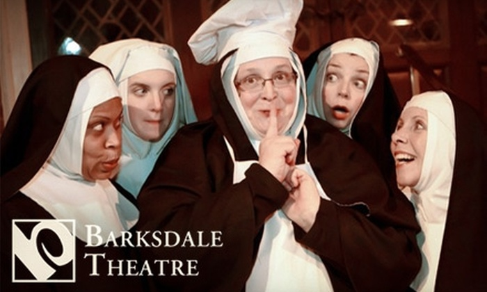 "Barksdale Theatre - Beaverdam: $19 for Ticket to the Barksdale Theatre's ""Nunsense"" at the Hanover Tavern & Pub"