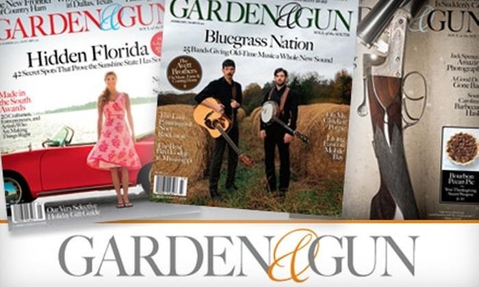 """Garden & Gun"" Magazine - El Paso: $10 for a One-Year Subscription (Six Issues) to ""Garden & Gun"" Magazine ($19.97 Value)"