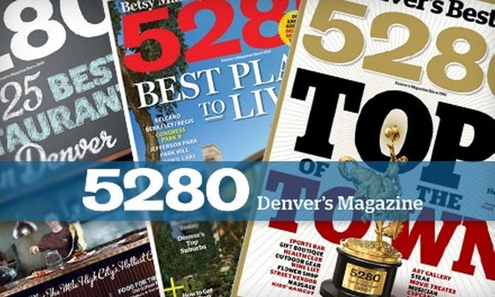 5280 magazine - Denver: $7 for 12 Issues of 5280 magazine ($14 value)