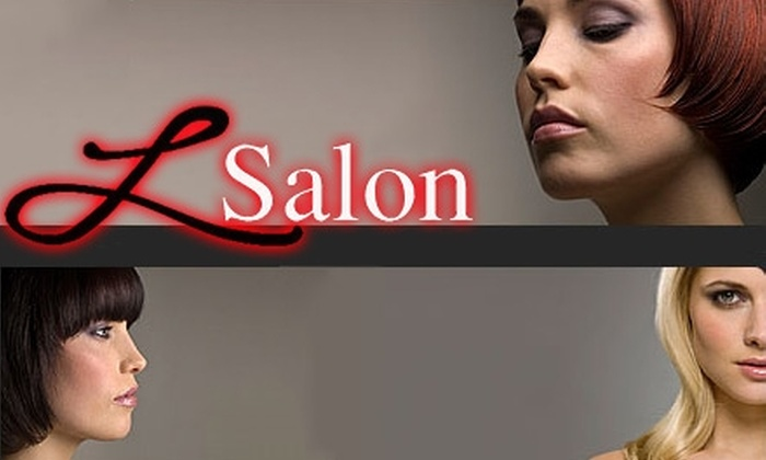 L Salon - Brookside: $30 for a Shampoo, Haircut, and Style Plus $25 Toward Any Additional Service at L Salon (Up to $60 Value)