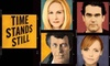 """Time Stands Still - Theater District - Times Square: $51 for a Ticket to """"Time Stands Still"""" on Broadway ($91.50 Value)"""