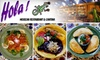 OOB Hola! Mexican Restaurant & Cantina OOB - Multiple Locations: $17 for $35 Worth of Mexican Fare and Drinks at Hola! Mexican Restaurant & Cantina