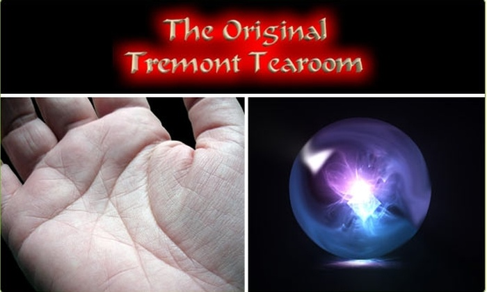 The Original Tremont Tearoom - Multiple Locations: $25 for a 30-Minute Psychic Reading ($55 Value)
