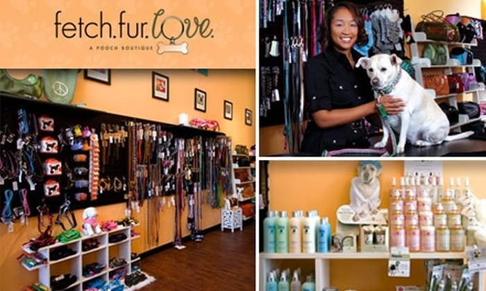 Fetch. Fur. Love. - Courier City/Oscawana: $15 for $30 Worth of Dog Toys, Accessories, and Treats at Fetch. Fur. Love.