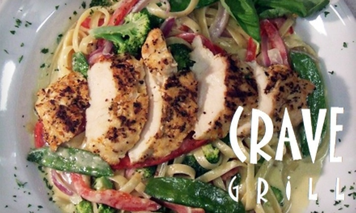 Crave Grill - Windsor: $10 for $20 Worth of Fresh Grill Fare and Drinks at Crave Grill
