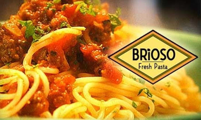 Brioso Fresh Pasta - North Main Area: $10 for $20 Worth of Italian Cuisine at Brioso Fresh Pasta