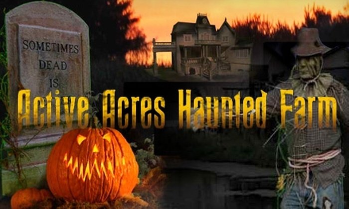 Active Acres Haunted Farm - Upper Makefield: $20 for an All-Access Front-of-the-Line Pass to Active Acres Haunted Farm