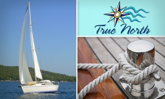 True North Sailing School - The Waterfront: $245 for a 3-Day Basic Sailing 101 Course at True North Sailing School