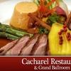 Half Off at Cacharel Restaurant & Grand Ballroom