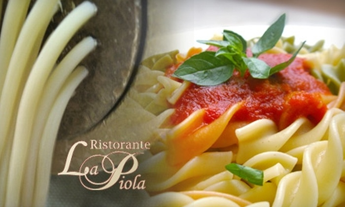 Ristorante La Piola - Hillside - Quadra - Downtown Blanshard: $12 for $25 Worth of Italian Cuisine and Drinks at Ristorante La Piola