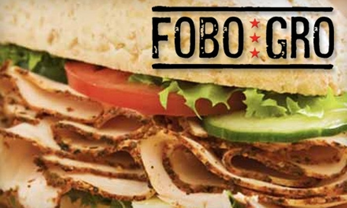 FoBoGro - Foggy Bottom - GWU - West End: $10 for $20 Worth of Hefty Sandwiches and Quenching Fountain Beverages at FoBoGro