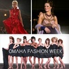 Half Off Omaha Fashion Week Finale Ticket